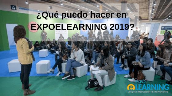 ¿Qué puedo hacer en EXPOELEARNING 2019?