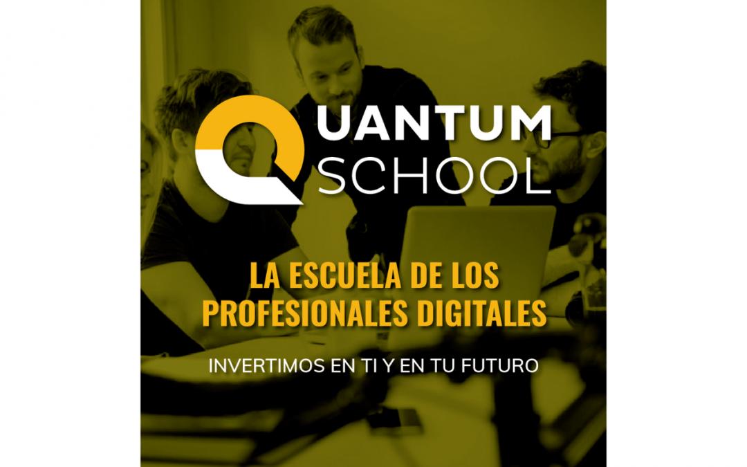 Nace Quantum, la escuela gratuita centrada en el Top Ten de las Profesiones Digitales más demandadas
